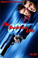 A teaser poster for MGM's new James Bond film Die Another Day - 2002