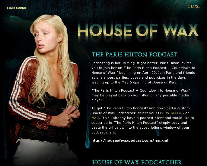 U201cThe Paris Hilton Podcast U2013 Countdown To House Of Waxu201d May Be Played Back On  Any MP3 Player, And A Custom House Of Wax Podcatcher Is Available By  Clicking ...