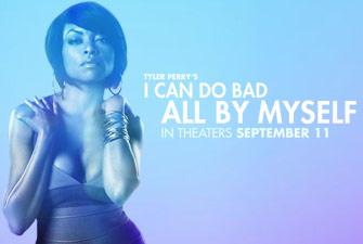 September 2009 | blackfilm.com | I CAN DO BAD ALL BY ...