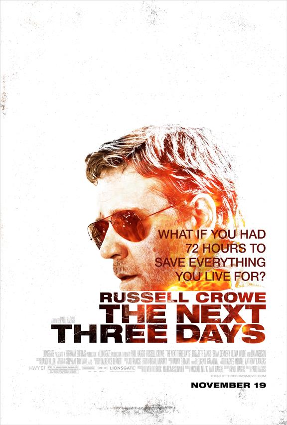 The Next Three Days teaser poster - blackfilm.com/read | blackfilm.com ...