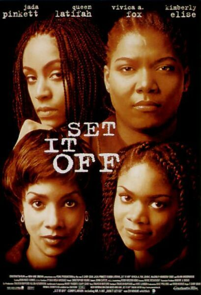 'Set It Off' 15 Years Later - blackfilm.com/read ...