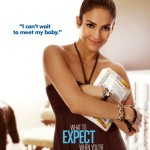 What to Expect When Youre Expecting poster Jennifer Lopez