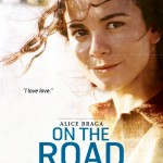 On The Road poster - Alice Braga