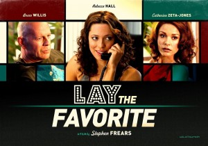 Lay The Favorite 1
