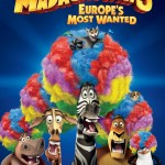 Madagascar 3 Europe&#039;s Most Wanted poster
