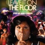 Leave It On The Floor poster 2