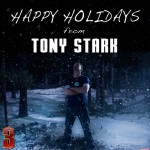 Iron Man 3 - Happy Holidays Tony Stark