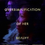 An Oversimplification of Her Beauty poster 2