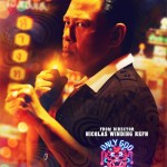 Only God Forgives poster 5