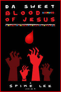 Da Sweet Blood Of Jesus poster 2