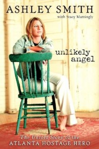 Unlikely Angel- The Untold Story of the Atlanta Hostage Hero book