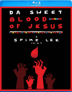Da Sweet Blood Of Jesus BD