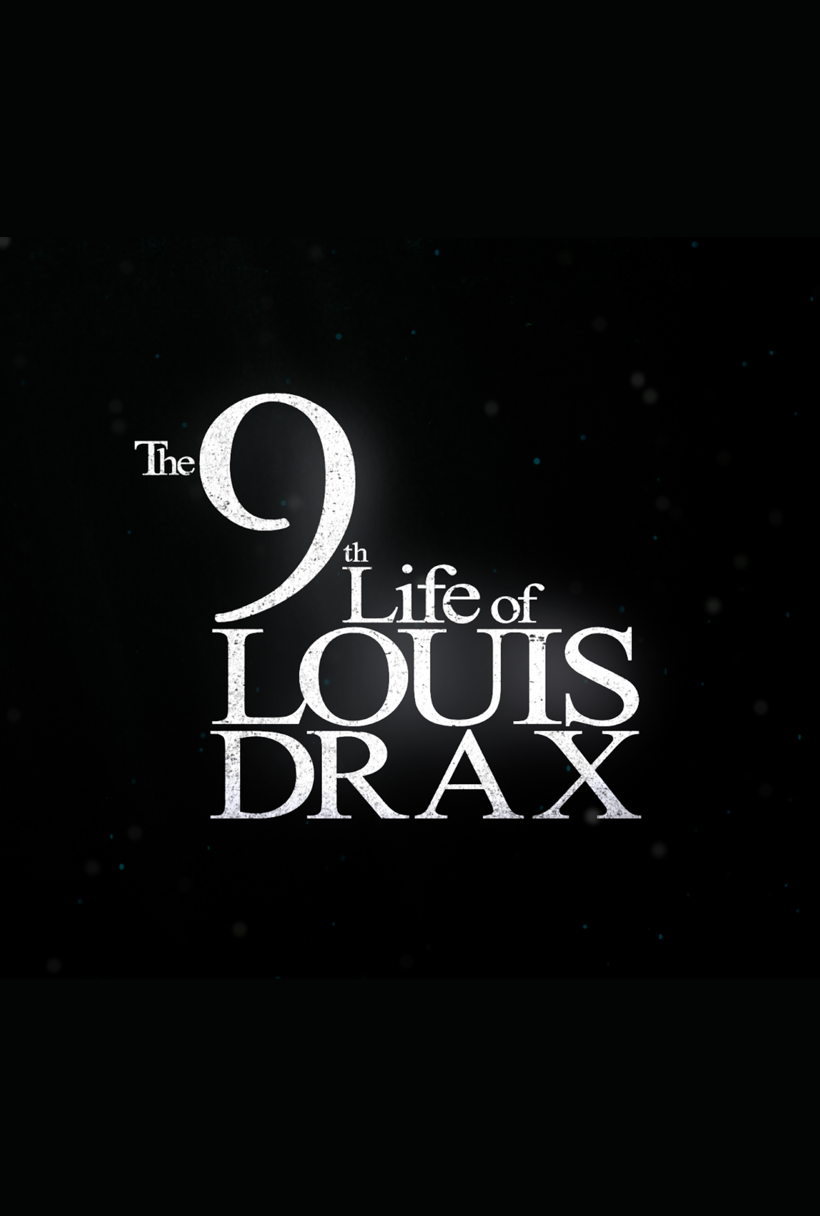 Trailer To The 9th Life of Louis Drax - blackfilm.com/read ...