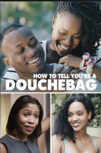 How To Tell Youre A Douchebag poster 2