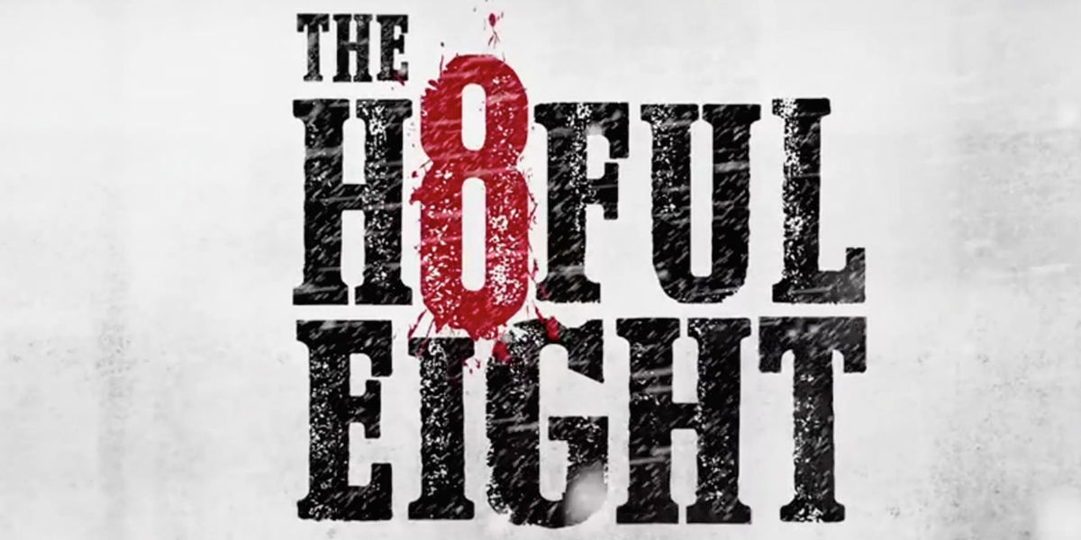 The Hateful Eight | kesseljunkie